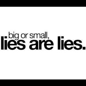 small and big lies